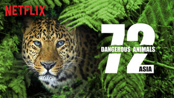72 Dangerous Animals: Asia (2018)