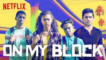 On My Block (2019)
