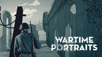 Wartime Portraits: Season 1