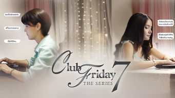 Club Friday The Series 7 (2016)