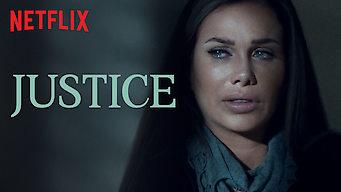 Is Justice: Season 1 (2018) on Netflix Canada