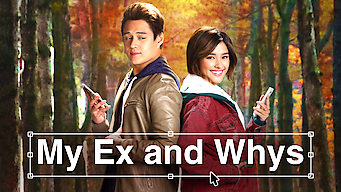 My Ex & Whys (2017)