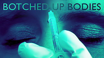 Botched Up Bodies: Collection 1