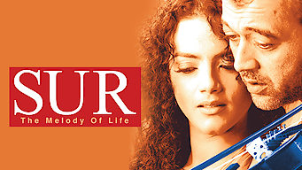 Sur: The Melody of Life (2002)