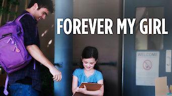 Forever My Girl (2017)