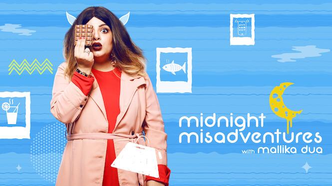 Midnight Misadventures With Mallika Dua