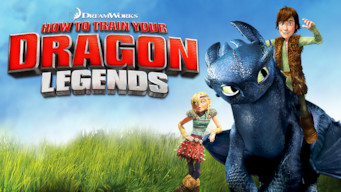 DreamWorks How to Train Your Dragon Legends: DreamWorks How to Train Your Dragon Legends